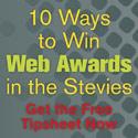 Stevie Web Awards Tipsheet