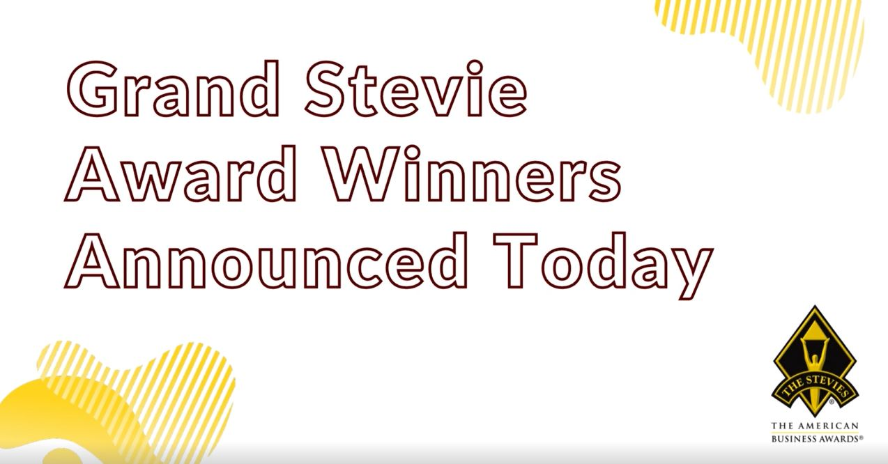 Grand Stevie® Award Winners Announced in 2021 American Business Awards®
